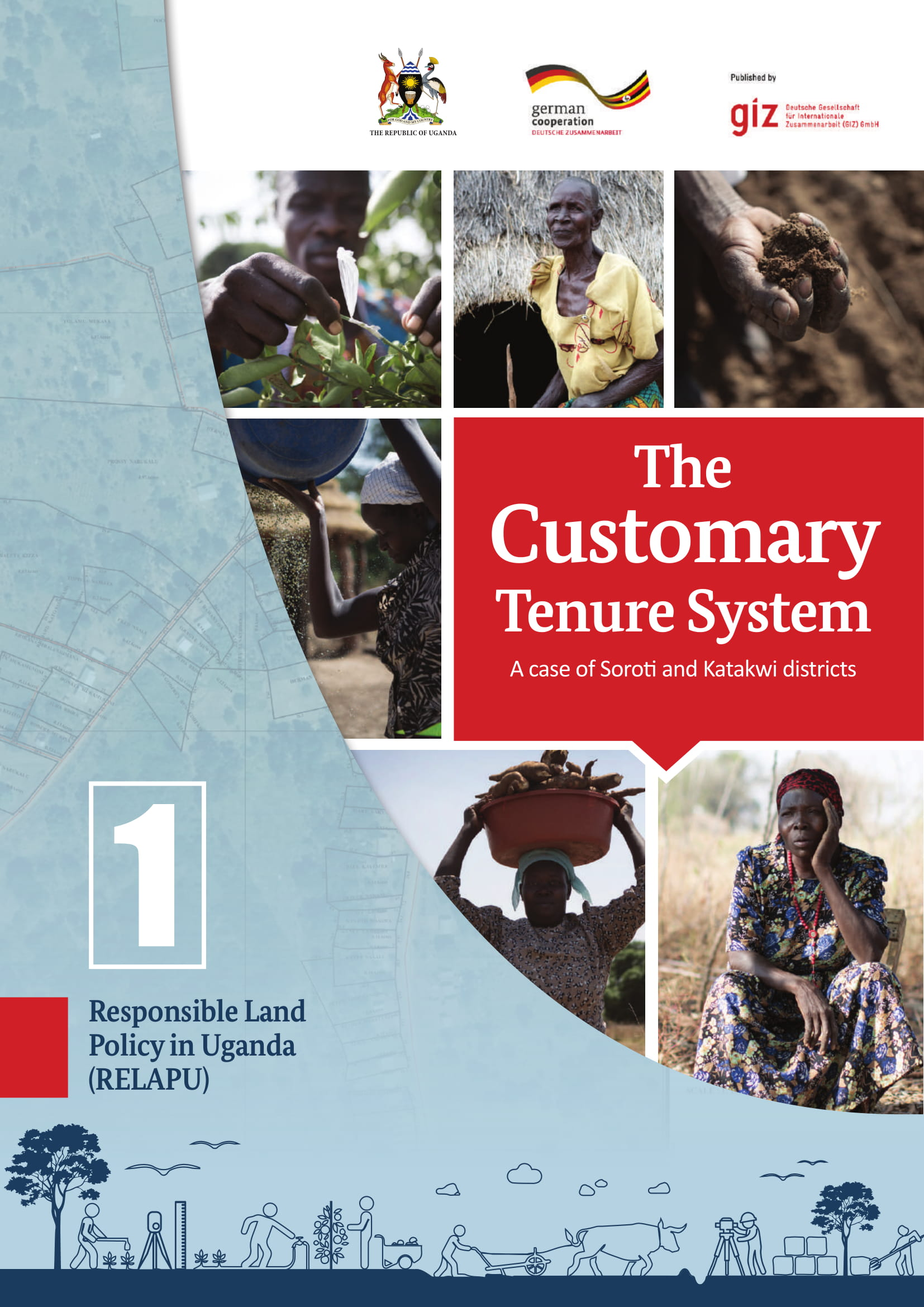 The customary tenure system in Uganda. A case of Soroti and Katakwi districs