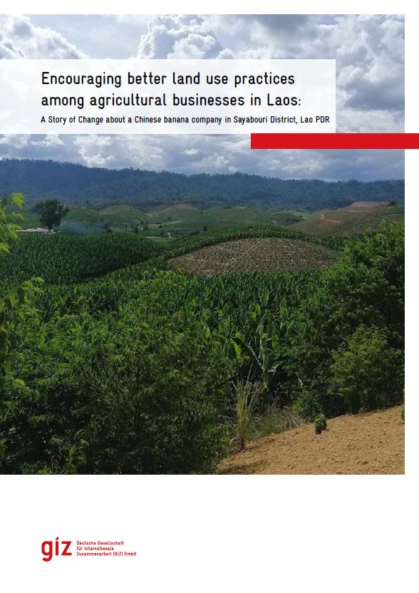 Encouraging better land use practices among agricultural businesses in Laos