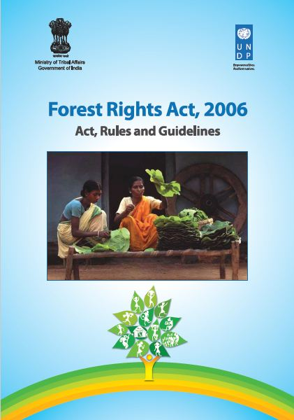 Act, Rules and Guidelines, Forest Rights Act, 2006