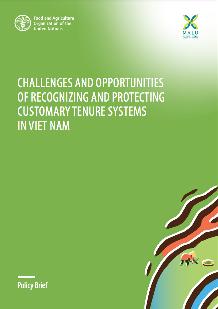 Challenges and opportunities of recognizing and protecting customary tenure systems in Viet Nam