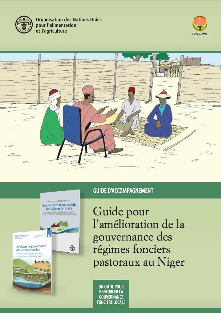Guide pour l'amélioration de la gouvernance des régimes fonciers pastoraux au le Niger