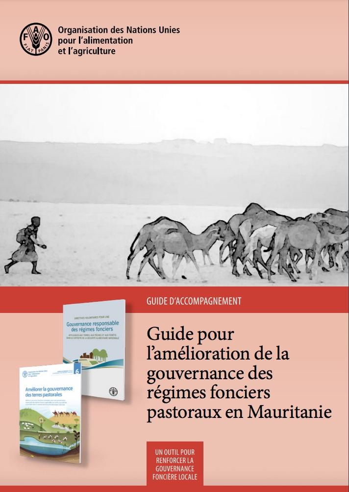 Guide pour l'amélioration de la gouvernance des régimes fonciers pastoraux en Mauritanie