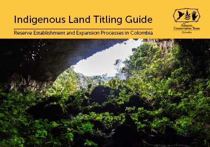 Indigenous Land Titling Guide