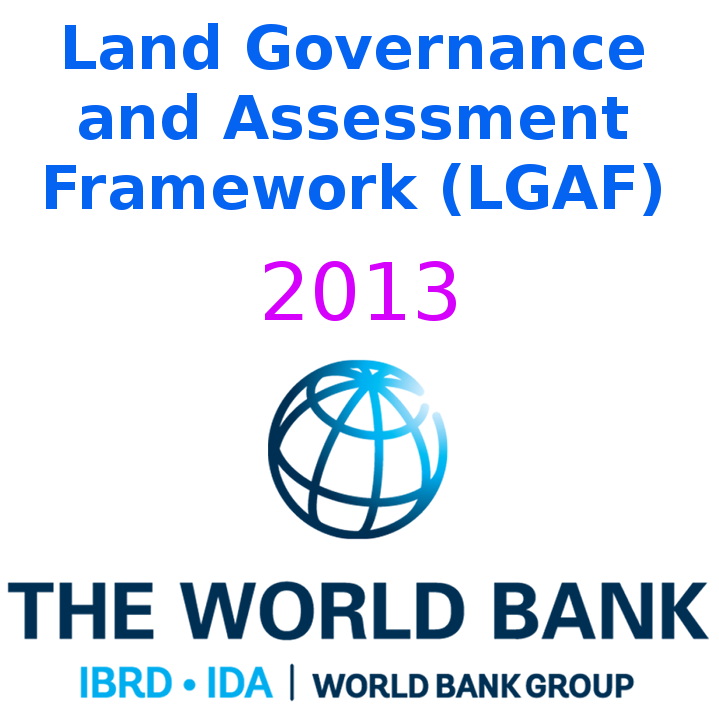 Land Governance and Assessment Framework (LGAF) 2013