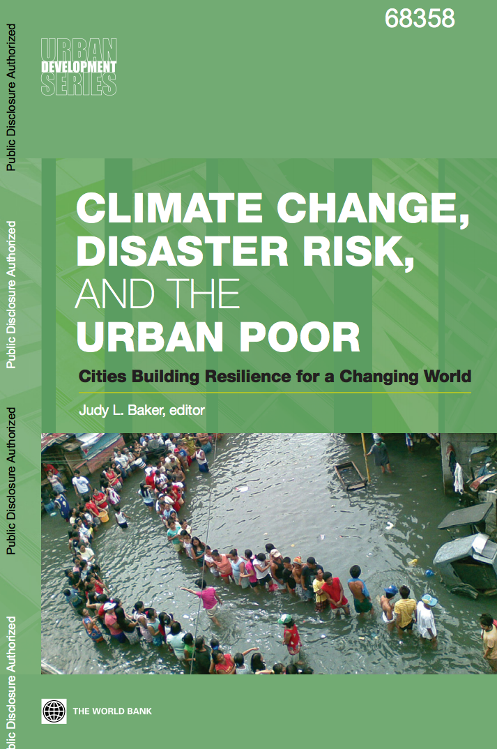 Climate Change, Disaster Risk, and the Urban Poor : Cities Building Resilience for a Changing World cover image