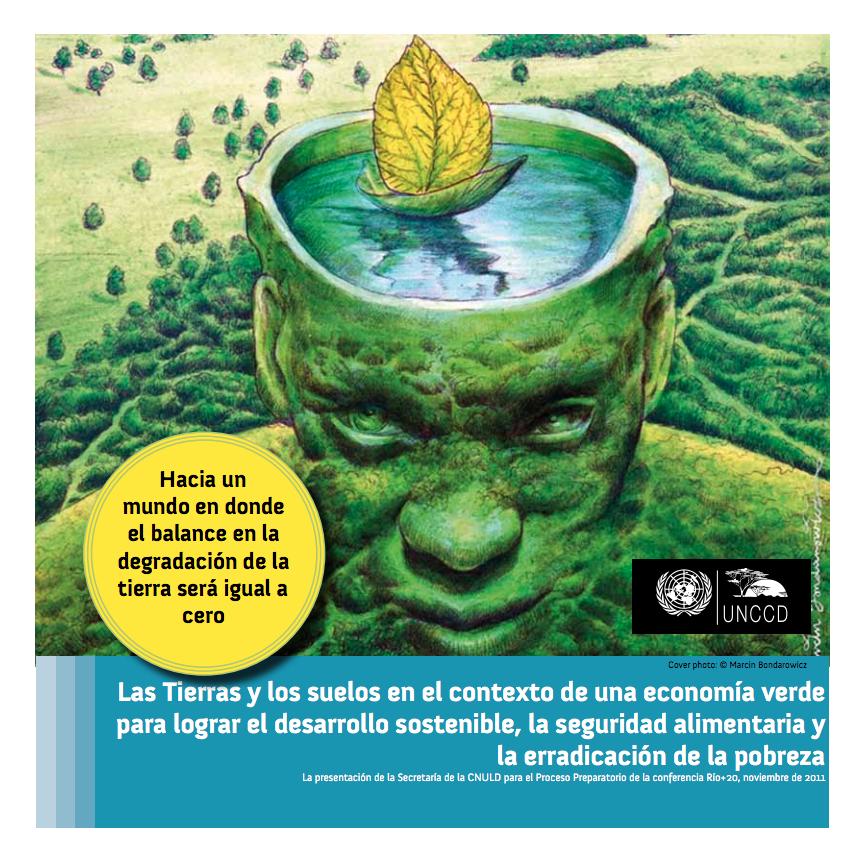 Las Tierras y los suelos en el contexto de una economía verde para lograr el desarrollo sostenible, la seguridad alimentaria y la erradicación de la pobreza cover image