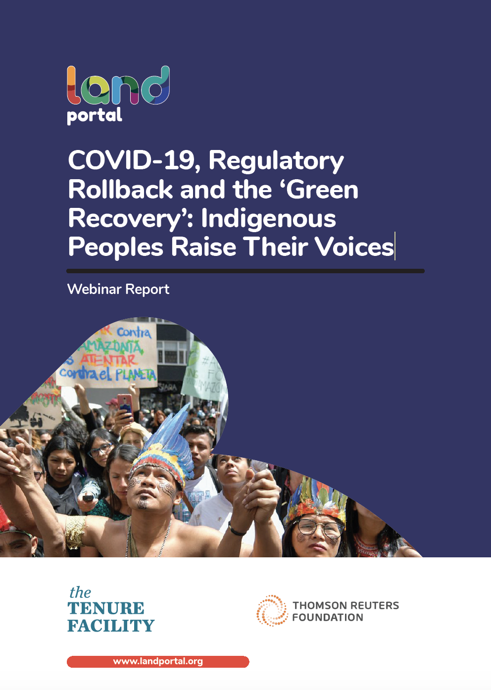 COVID-19, Regulatory Rollback and the 'Green Recovery': Indigenous Peoples Raise Their Voices