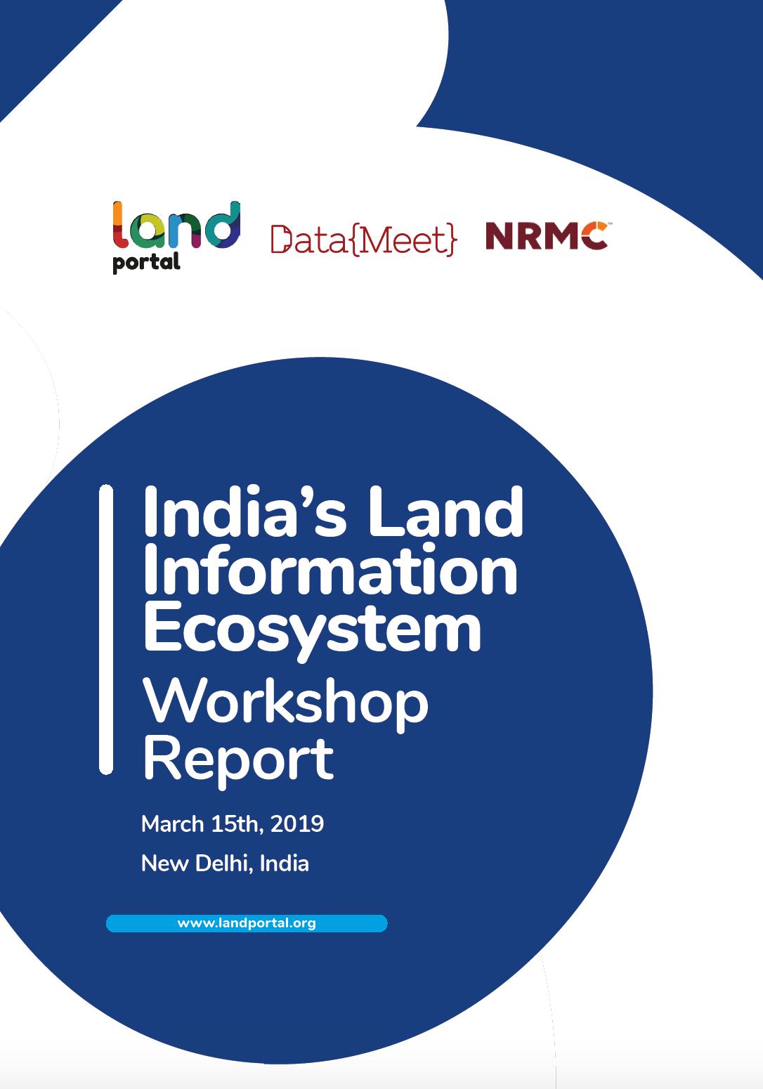 India's Land Information Ecosystem workshop report cover image