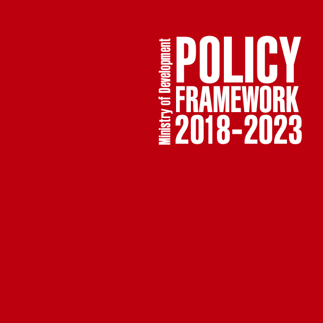 Ministry of Development Policy Framework 2018 - 2023