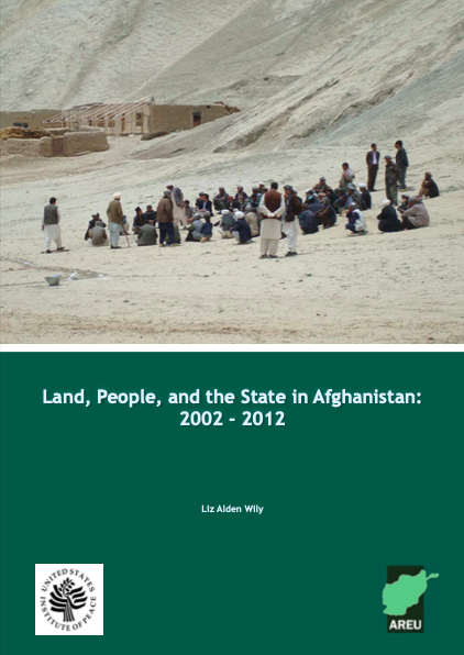 Land, People, and the State in Afghanistan: 2002 - 2012