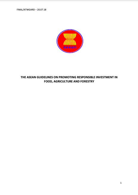 The ASEAN Guidelines on Promoting Responsible Investment in Food, Agriculture and Forestry