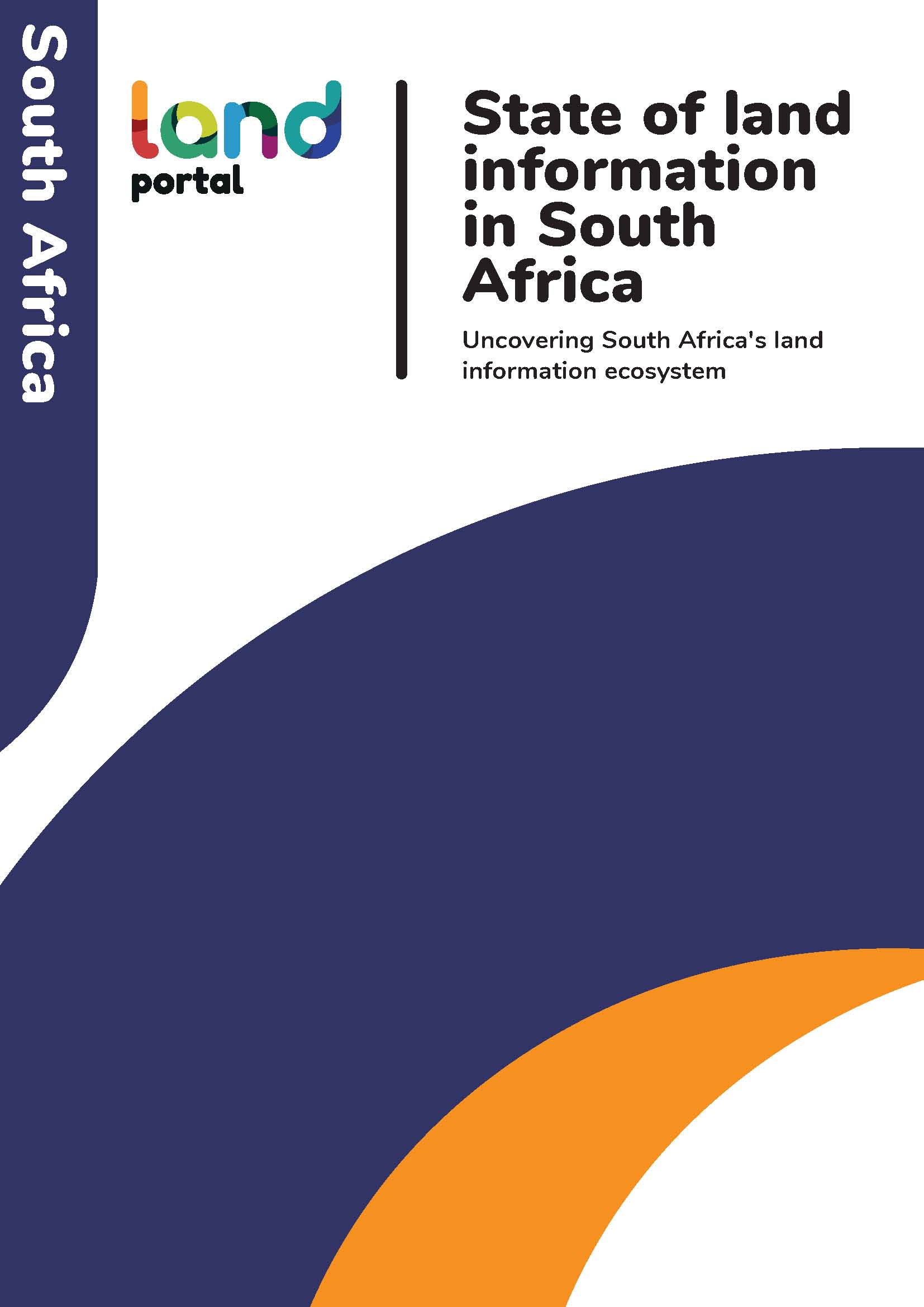 State of land information in South Africa Uncovering South Africa's land information ecosystem