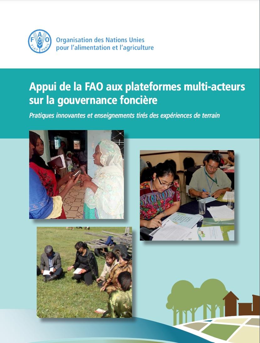 Appui de la FAO aux plateformes multi-acteurs sur la gouvernance foncière