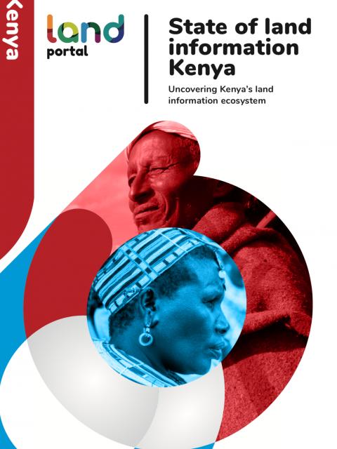 State of Land Information Kenya: Uncovering Kenya's Land Information Ecosystem cover image