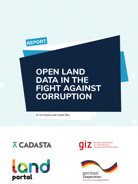 Open Land Data in the Fight Against Corruption - Discussion Report cover image