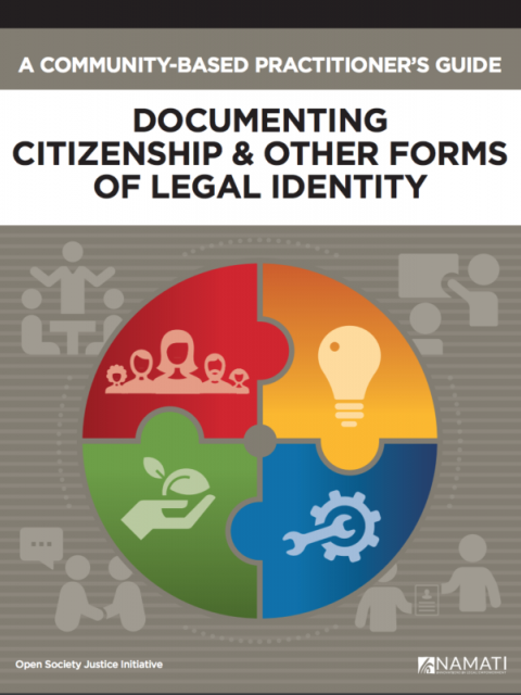 A Community-Based Practitioner's Guide: Documenting Citizenship and Other Forms of Legal Identity