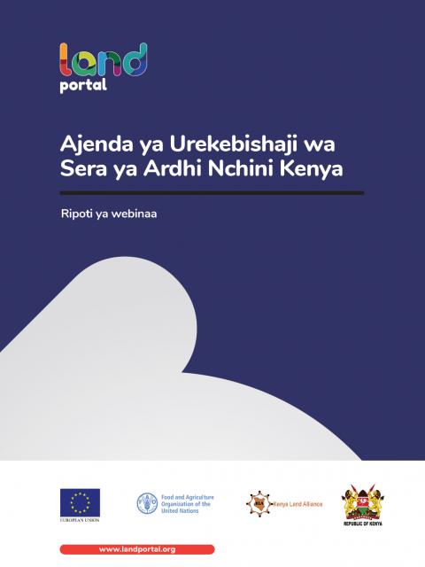 Ajenda ya Urekebishaji wa Sera ya Ardhi Nchini Kenya